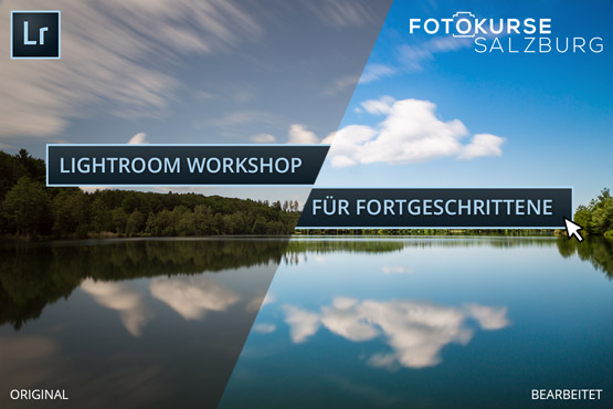 Vorher / Nachher Workshop Lightroom